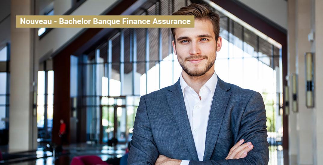 Nouveau – Bachelor Banque Finance Assurance